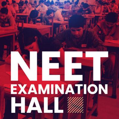 NEET Examination Hall 2021