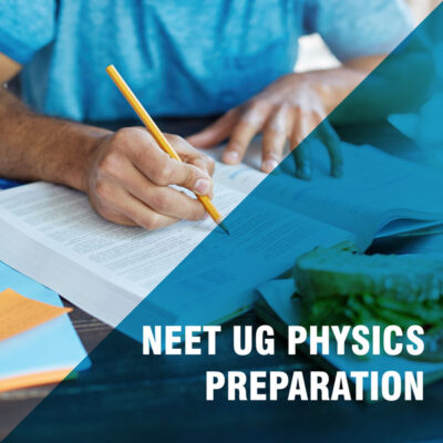 NEET Preparation for Physics 2021