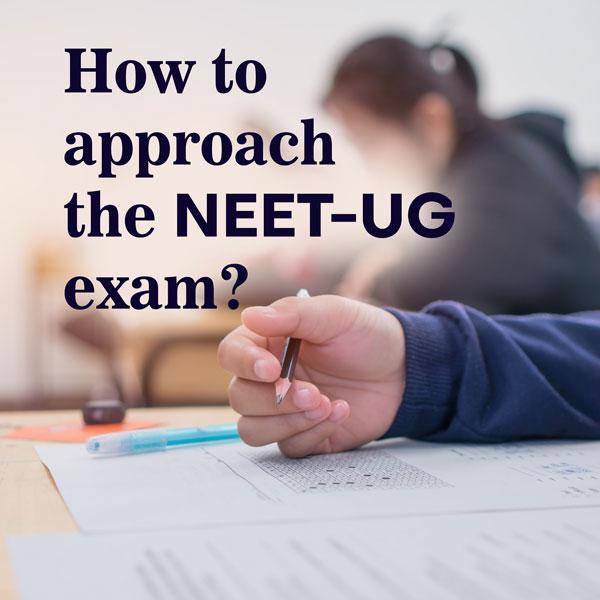 How to Approach NEET Exam 2021