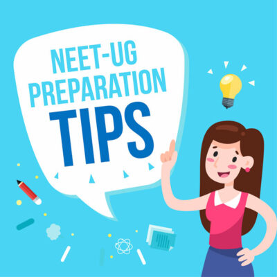 NEET-UG Preparation Tips, NEET-UG Study Time Table & Effective Revision