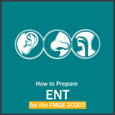 How to Prepare ENT for FMGE ?