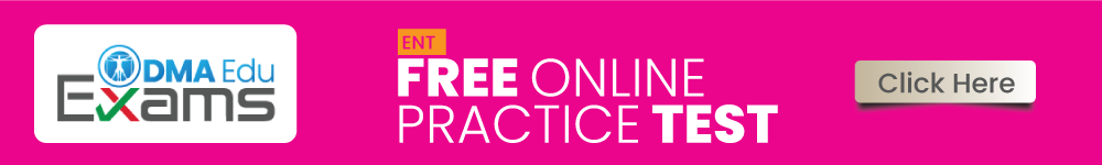 ENT FREE ONLINE Practice Test