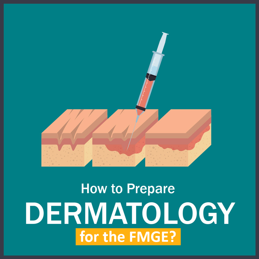 How to Prepare Dermatology 1 LMR for FMGE August-2020: Dermatology
