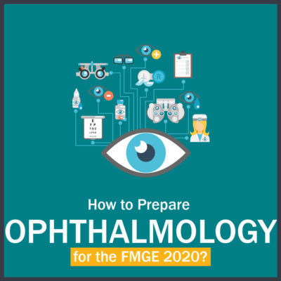 How to Prepare Ophthalmology for FMGE?