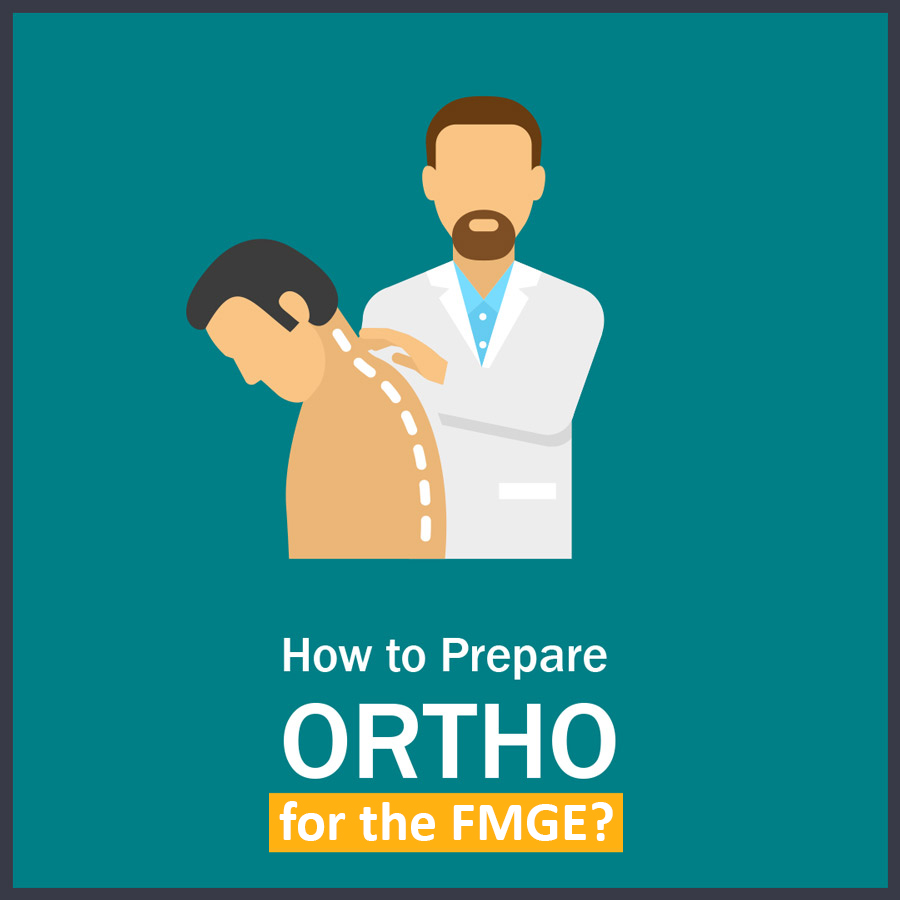 How to Prepare Ortho in fmge 1 LMR for FMGE August-2020: Orthopedics