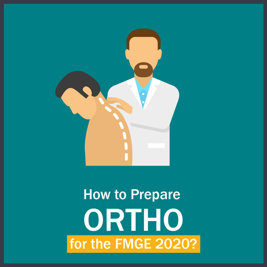 How to Prepare Orthopedics for FMGE?