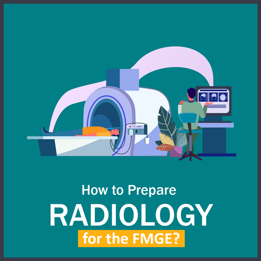 How to Prepare Radiology in fmge 1 LMR for FMGE August-2020: Radiology
