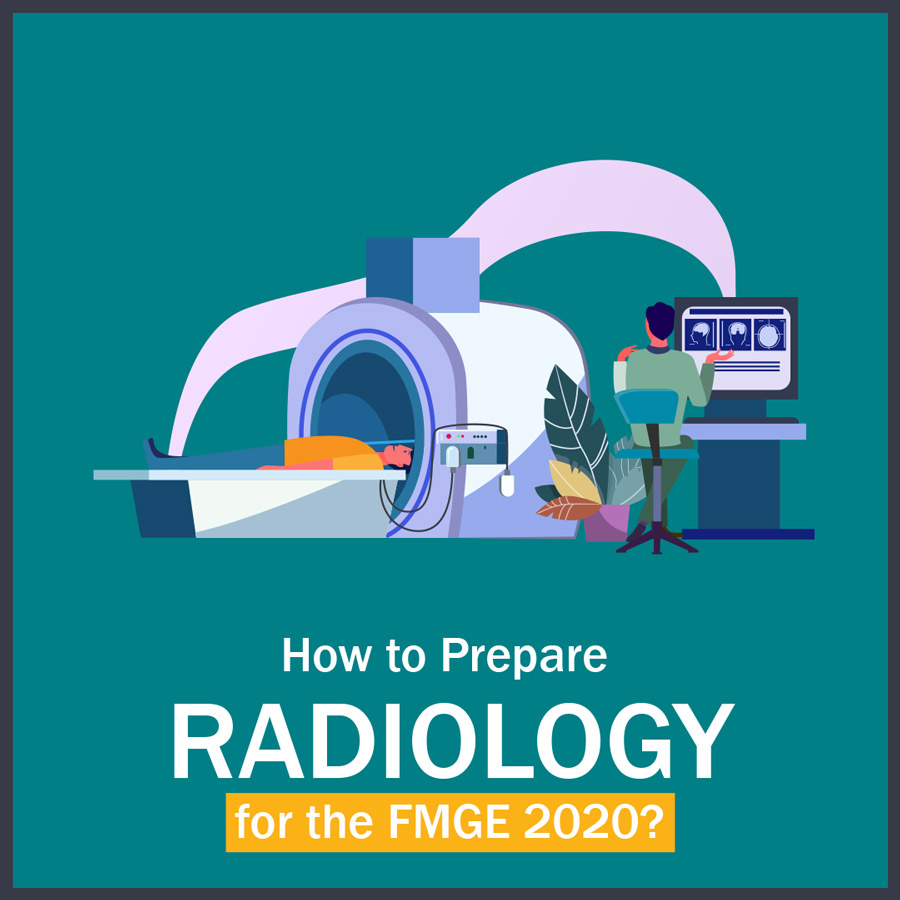 How to Prepare Radiology for FMGE?