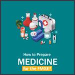 How to Prepare medicine in FMGE 1 DMAedu