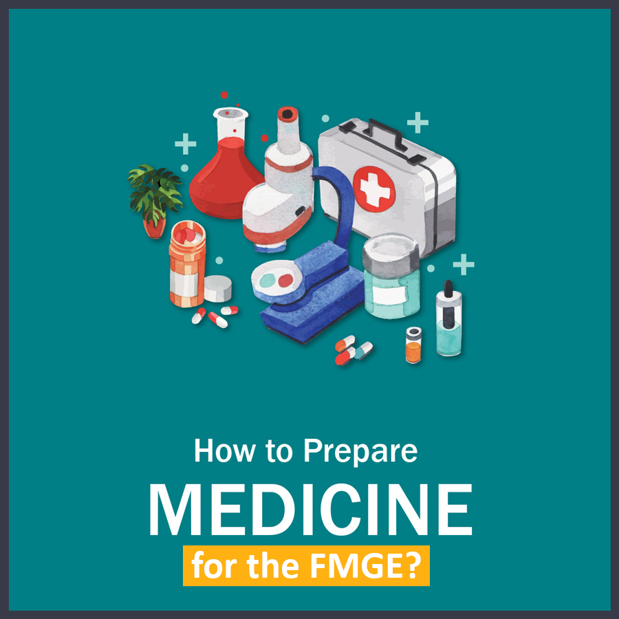 How to Prepare medicine in FMGE 1 LMR for FMGE August-2020: Medicine