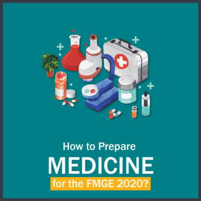 How to Prepare Medicine for FMGE?