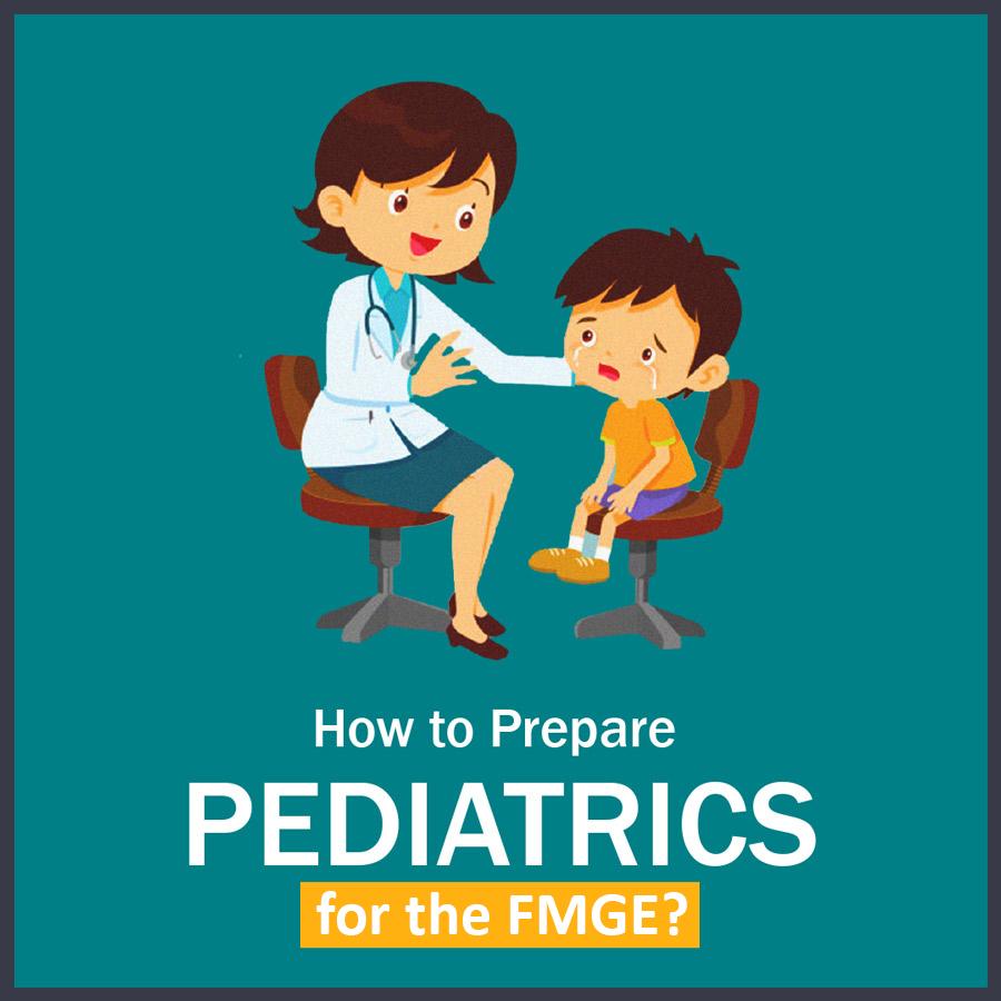 How to Prepare pediatrics in fmge 1 LMR for FMGE August-2020: Pediatrics