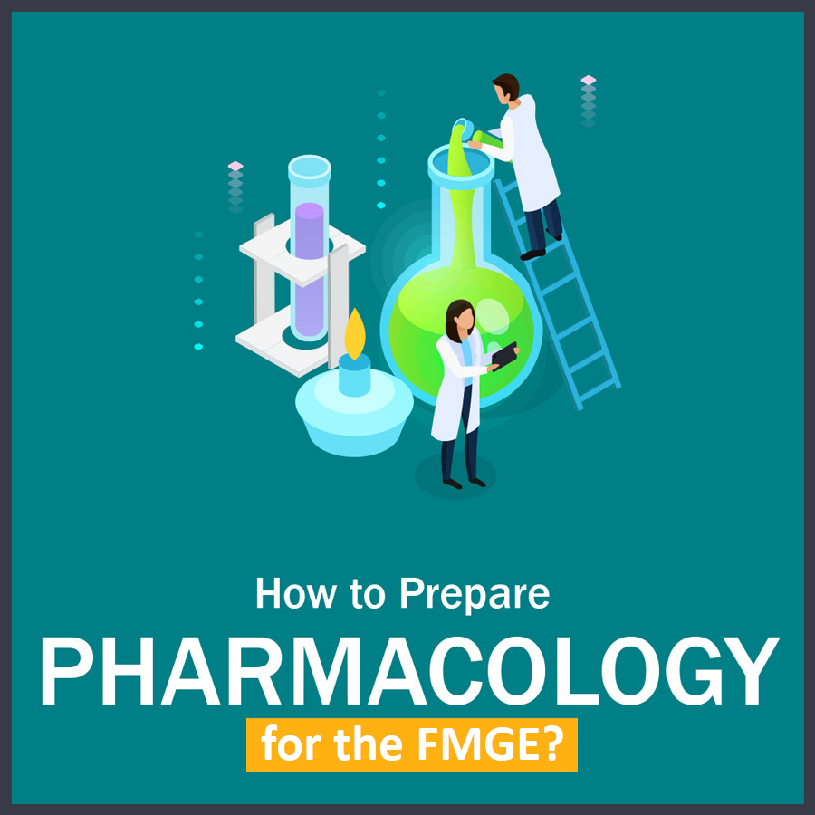 How to Prepare pharmacology in fmge 1 LMR for FMGE August-2020: Pharmacology