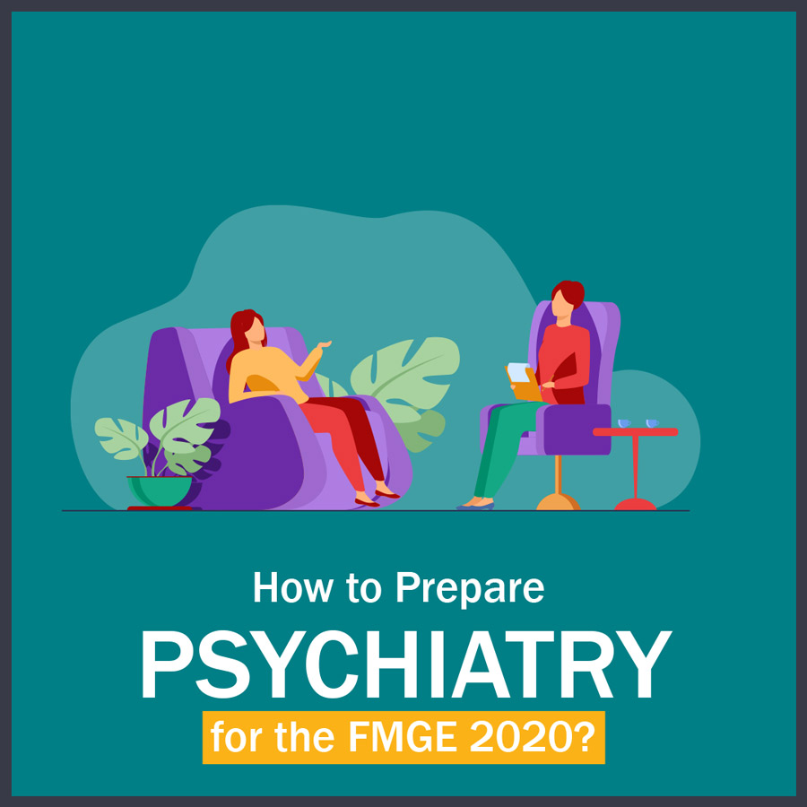 How to Prepare Psychiatry for FMGE?