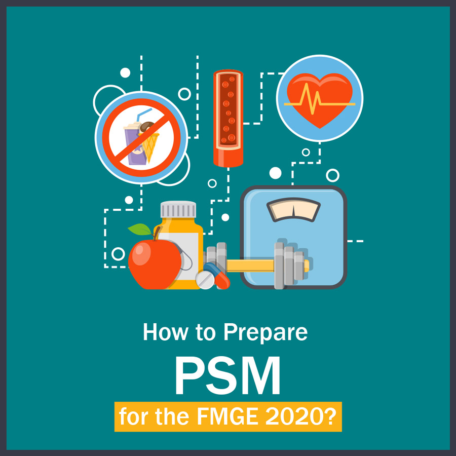 How to Prepare PSM for FMGE?